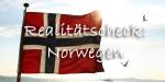 Realitätscheck: Norwegen